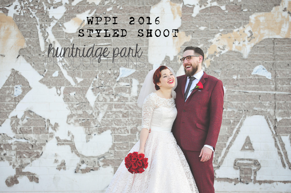 WPPI 2016 Styled Shoot In Las Vegas | Downtown Area | Huntridge Park Productions